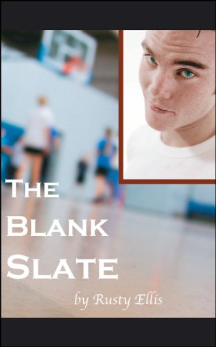 The Blank Slate by Rusty Ellis